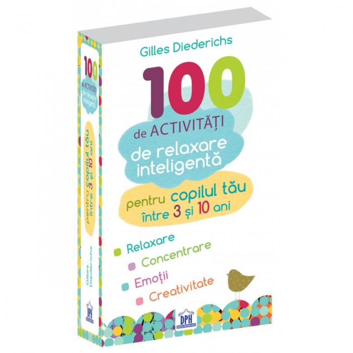 100 DE ACTIVITATI DE RELAXARE INTELIGENTA [0]